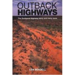 Outback Highways by Len Beadell, 9781864367867.