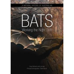 A Natural History of Australian Bats, Working the Night Shift by Steve Parish, 9780643103740.