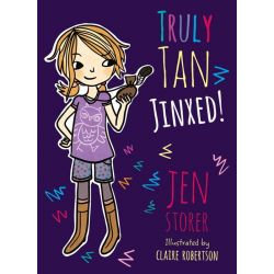 Jinxed!, The Truly Tan Series : Book 2 by Jen Storer, 9780733331220.