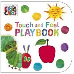 Touch and Feel Playbook, The Very Hungry Caterpillar by Eric Carle, 9780241959565.
