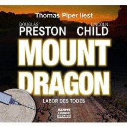 Mount Dragon - Labor des Todes [Audiobook] [Audio CD] [Audiobook] [Audio CD]