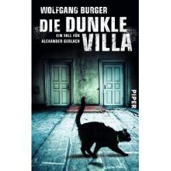 Die dunkle Villa: Ein Fall für Alexander Gerlach (Alexander Gerlach-Reihe) [Taschenbuch] [Taschenbuch]