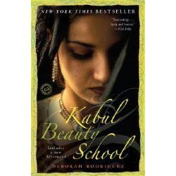 Kabul Beauty School, An American Woman Goes Behind the Veil by Deborah Rodriguez, 9780812976731.
