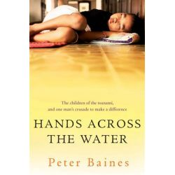 Hands Across the Water by Peter Baines, 9781742610566.