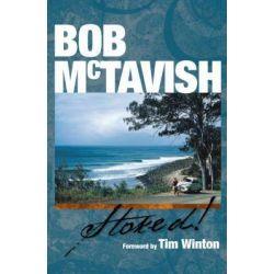 Bob McTavish - Stoked! by Bob McTavish, 9780977579877.