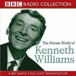 The Private World of Kenneth Williams, BBC Radio 4 Full-cast Dramatisation Audio Book (Audio CD) by Bbc Biography, 9780563529361. Buy the audio book online.