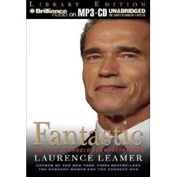 Fantastic, The Life of Arnold Schwarzenegger Audio Book (Audio CD) by Laurence Leamer, 9781597373203. Buy the audio book online.