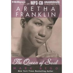 Aretha Franklin, The Queen of Soul Audio Book (Audio CD) by Mark Bego, 9781469241401. Buy the audio book online.
