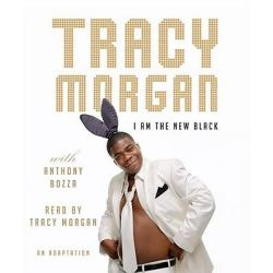 I Am the New Black Audio Book (Audio CD) by Tracy Morgan, 9780739381946. Buy the audio book online.