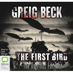 The First Bird Audio Book (Audio CD) by Greig Beck, 9781743178218. Buy the audio book online.