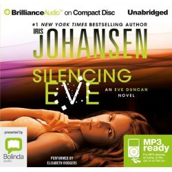 Silencing Eve (MP3) Audio Book (MP3 CD) by Iris Johansen, 9781480565449. Buy the audio book online.