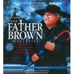 The Father Brown Mysteries, The Blue Cross/The Secret Garden/The Queer Feet/The Arrow of Heaven Audio Book (Audio CD) by G K Chesterton, 9781611064742. Buy the audio book online.