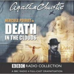 Death in the Clouds, A BBC Full-cast Radio Drama Audio Book (Audio CD) by Agatha Christie, 9780563530435. Buy the audio book online.
