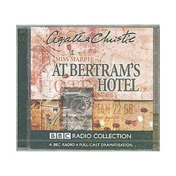 At Bertram's Hotel, BBC Radio 4 Full-cast Dramatisation Audio Book (Audio CD) by Agatha Christie, 9780563524496. Buy the audio book online.
