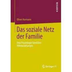 Bücher: Das soziale Netz der Familie  von Oliver Hormann