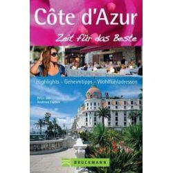 Bücher: Côte d'Azur - Zeit für das Beste  von Andreas Fischer, Peter Ott