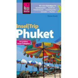 Bücher: Reise Know-How InselTrip Phuket  von Rainer Krack