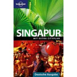 Bücher: Lonely Planet Reiseführer Singapur  von Joshua S. Brown, Mat Oakley