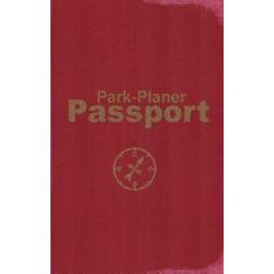 Bücher: Park-Planer Passport - Mein Reisedokument für die Disney-Parks  von Martin Kölln