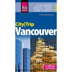 Bücher: Reise Know-How CityTrip Vancouver  von Thomas Barkemeier