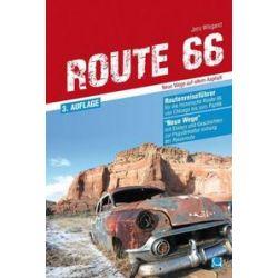 Bücher: Route 66 - Neue Wege auf altem Asphalt  von Jens Wiegand