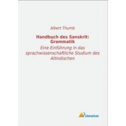 Bücher: Handbuch des Sanskrit: Grammatik  von Albert Thumb