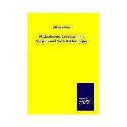 Bücher: Altdeutsches Lesebuch mit Sprach- und Sach-Erklärungen  von Wilhelm Pütz