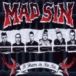 20 Years In Sin Sin - Mad Sin