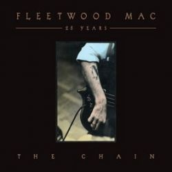 25 Years - The Chain - Fleetwood Mac