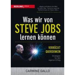 Bücher: Was wir von Steve Jobs lernen können  von Carmine Gallo