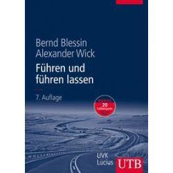 Bücher: Führen und führen lassen  von Alexander Wick, Bernd Blessin