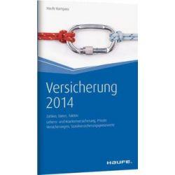 Bücher: Versicherungs Kompass 2014 - Zahlen, Daten, Fakten  von Robert Fischer