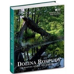 Dolina Rospudy - wersja trójjęzyczna: polsko - angielsko - niemiecka - Jerzy Kruszelnicki, Peter Scherbuk