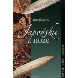 Japońskie noże - Henryk Socha