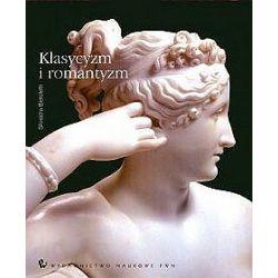 Klasycyzm i romantyzm - tom 2 - Silvestra Bieloletti