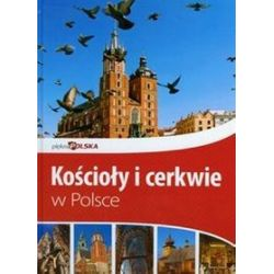 Kościoły i cerkwie w Polsce Piękna Polska - Jolanta Bąk, Jacek Bronowski, Ewa Ressel