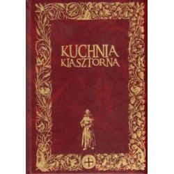 Kuchnia klasztorna - Jacek Kowalski