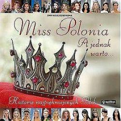 Miss Polonia. A jednak warto.... - Ewa Wojciechowska