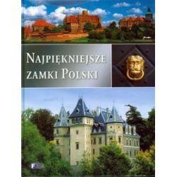 Najpiękniejsze zamki Polski
