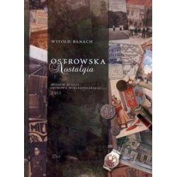 Ostrowska nostalgia - Witold Banach