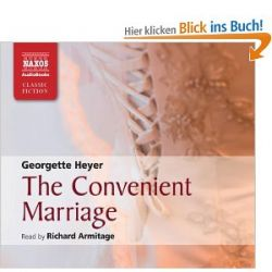The Convenient Marriage (Naxos Classic Fiction) [Gekürzte Ausgabe, Audiobook] [Englisch] [Audio CD] [Gekürzte Ausgabe, Audiobook] [Englisch] [Audio CD]
