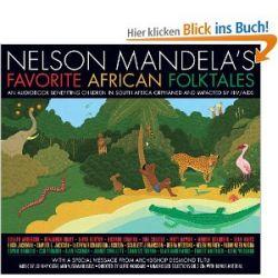 Nelson Mandela's Favorite African Folktales [Audiobook, CD, Ungekürzte Ausgabe] [Englisch] [Audio CD] [Audiobook, CD, Ungekürzte Ausgabe] [Englisch] [Audio CD]