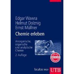 Bücher: Chemie erleben  von Edgar Wawra, Ernst Müllner, Helmut Dolznig