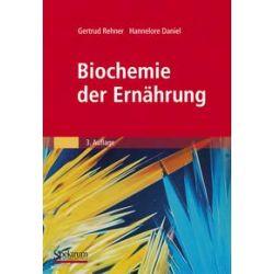 Bücher: Biochemie der Ernährung  von Hannelore Daniel, Gertrud Rehner