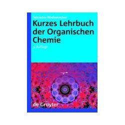 Bücher: Kurzes Lehrbuch der Organischen Chemie  von Paul Rademacher, Bernhard Schrader