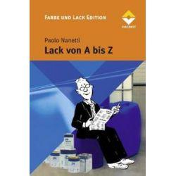 Bücher: Lack von A bis Z  von Paolo Nanetti