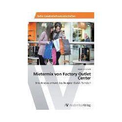 Bücher: Mietermix von Factory Outlet Center  von Martin Klikovich