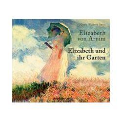 Hörbücher: Elizabeth und ihr Garten  von Elizabeth Arnim von Corinna Zimber