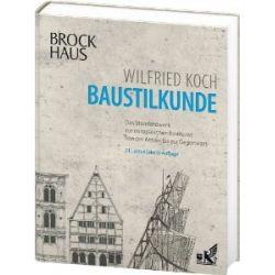 Brockhaus Baustilkunde: Das Standardwerk zur europäischen Baukunst von der Antike bis zur Gegenwart [Gebundene Ausgabe] [Gebundene Ausgabe]