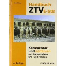 Handbuch ZTVE-StB: Kommentar und Leitlinien mit Kompendium Erd- und Felsbau [Gebundene Ausgabe] [Gebundene Ausgabe]